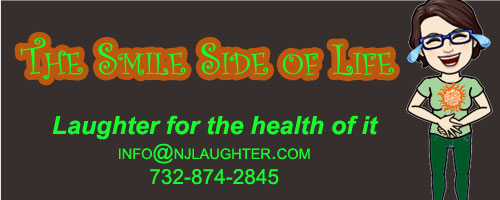 Smile Side of Life Laughter & Happiness Club info@njlaughter.com